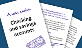 Checking and savings accounts: A wise choice